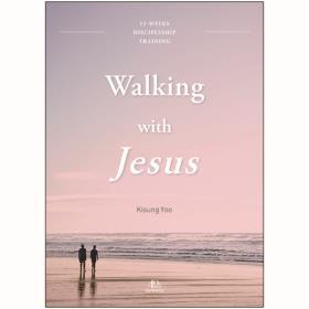 예수님의 사람 (영문판) - Walking with Jesus