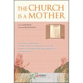 (원서)THE CHURCH IS A MOTHER (교회는 어머니입니다)