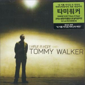 TOMMY WALKER / 타미워커 - I have a hope(CD)