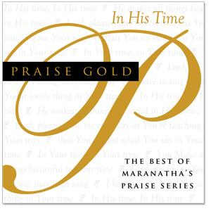 (마라나타) Maranatha PRAISE GOLD - In His Time (CD)