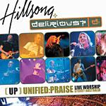 힐송+디릴리어스 Hillsong Delirious - [UP] Unified : Praise Live Worship(CD)