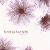 Hymns On Three Cellos- 찬송가 첼로연주