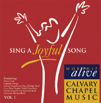 Sing A Joyful Song - 갈보리 채플 Worship Alive vol.1 (CD)