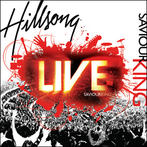 Hillsong Live 2007 - Saviour King (CD)
