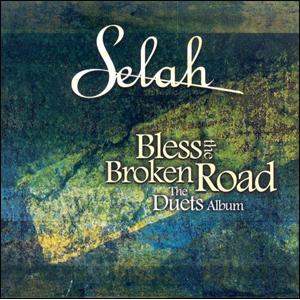 Selah - Bless The Broken Road (CD)