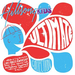 Hillsong Live Worship for Kids - ULTIMATE COLLECTION (CD)