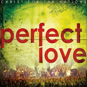Christ For the Nations - Perpect Love (CD+DVD)