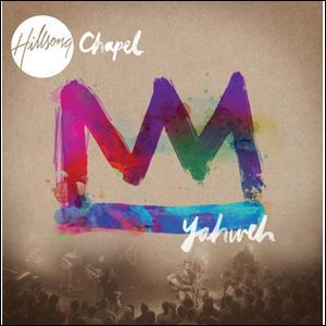 Hillsong Chapel 1집 - Yahweh (CD)