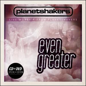 EVEN GREATER - Planetshakrs(CD+DVD)