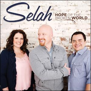 Selah - Hope Of The Broken World (CD)