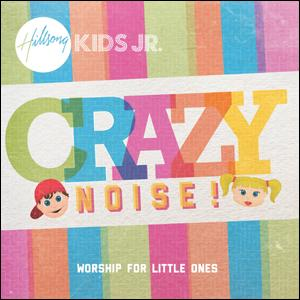 Hillsong Kids JR. - Crazy Noise (CD)