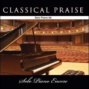 Classical Praise-solo piano 2(solo piano encore) (CD)