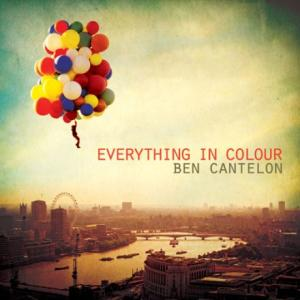 Ben Cantelon(벤 켄텔론)-Everything in colour(CD)
