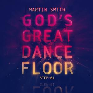 Martin Smith - God's Great Dance Floor (CD)