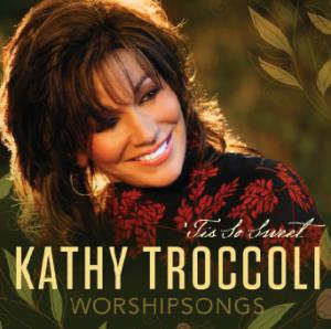 Kathy Troccoli - Tis So Sweet (CD)