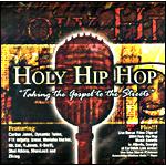홀리 힙합 HOLY HIP HOP - Taking the Gospel to the Streets (CD)