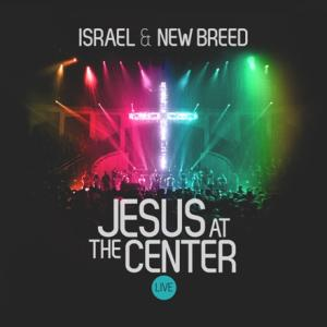 Israel Houghton & New Breed - Jesus At The Center Live (2CD)