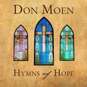 Don Moen - Hymns of Hope (CD)