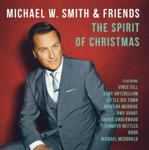 Michael W. Smith & Friends - THE SPIRIT OF CHRISTMAS (CD)
