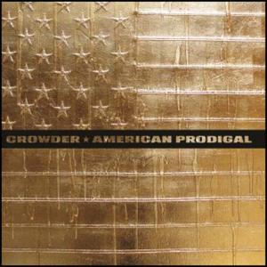 CROWDER-AMERICAN PRODIGAL(Deluxe Edition)-CD