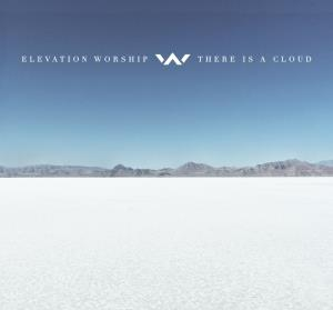 Elevation Worship - There Is A Cloud(CD)