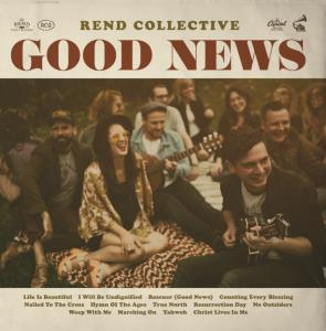 Rend Collective-Good News (CD)
