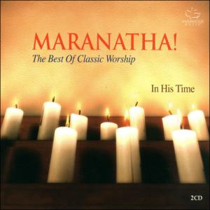 Maranatha! : The Best Of Classic Worship (2CD)