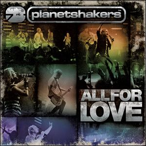 Planetshakers(플래넷쉐이커스) - All For Love (CD+DVD 콤보)