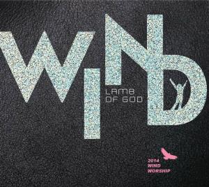 2014 Wind Worship - Lamb of God (CD)