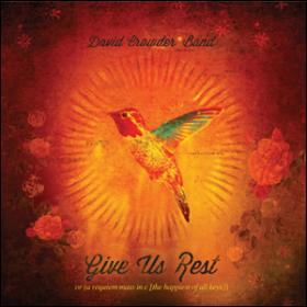 David Crowder Band-Give us rest(2CD)