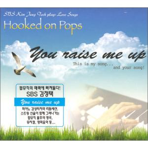 You Raise Me Up - SBS김정택 Hooked in Pops(CD)