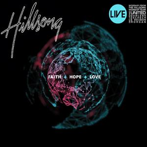 Hillsong Live 2009 - FAITH + HOPE + LOVE (CD)