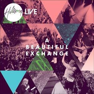 Hillsong Live 2010 - A Beautiful Exchange (CD)