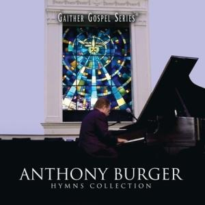 ANTHONY BURGER-Hymns collection (CD)