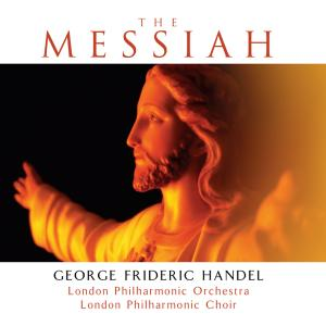The Messiah - London Philharmonic Orchestra
