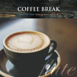 Coffee Break-Flute (Quiet Moments with God)-CD